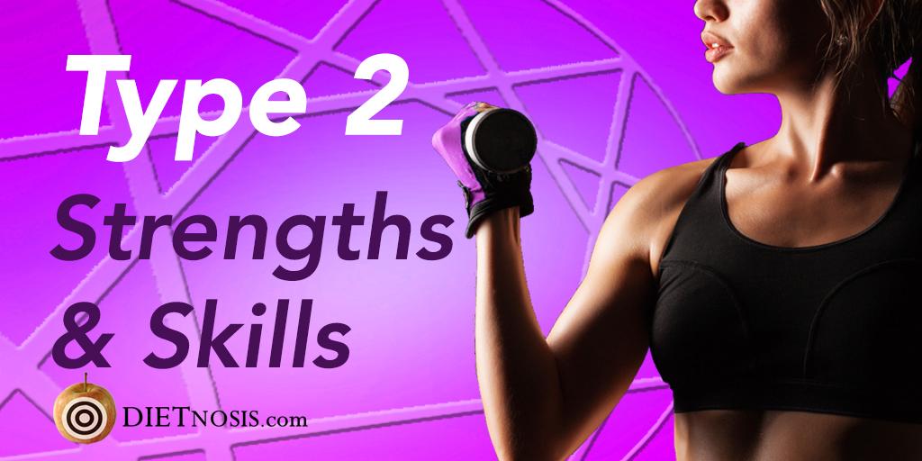Enneagram Type 2 Diet Strengths and Skills