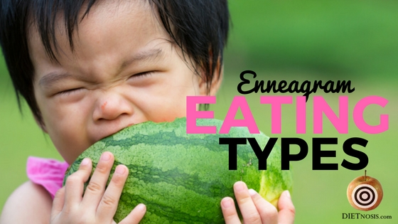 Eating Type, Eating Types, Enneagram