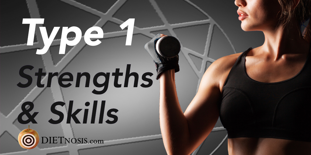 Enneagram Type 1 Diet Strengths and Skills