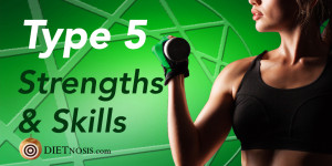 Enneagram Type 5 Diet Strengths and Skills